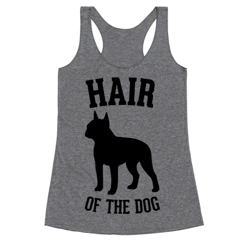 Hair Of The Dog Racerback Tank Top