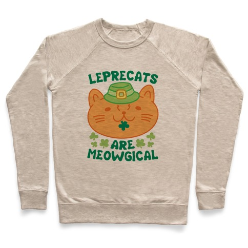 Leprecats Are Meowgical Pullover