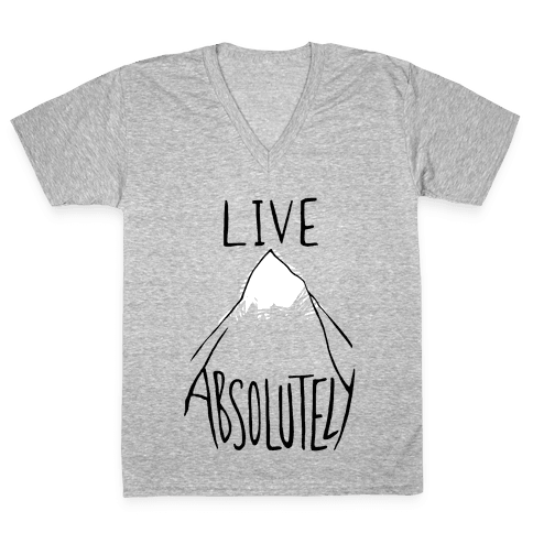 Live Absolutely V-Neck Tee Shirt