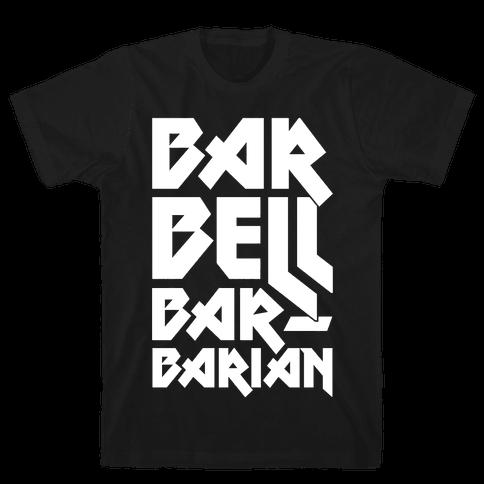 Barbell Barbarian Mens T-Shirt