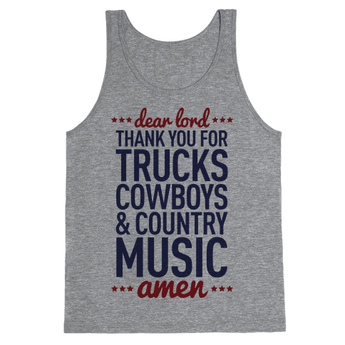 Dear Lord Thank You For Trucks Cowboys & Country Music Tank Top