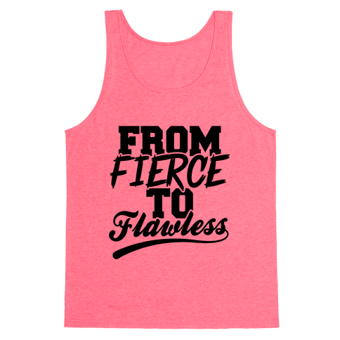 From Fierce To Flawless Tank Top