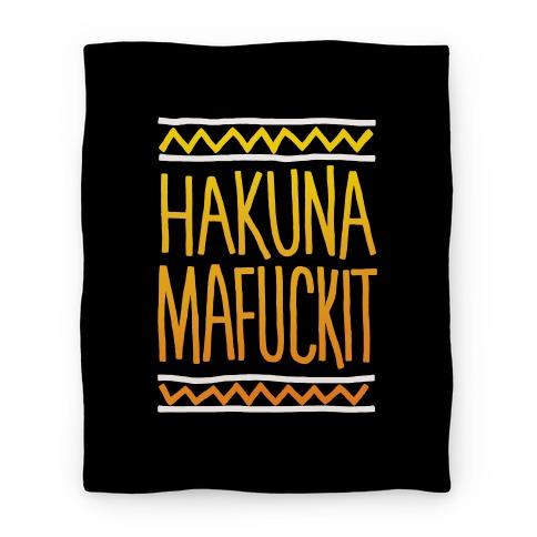 Hakuna MaF***it Blanket