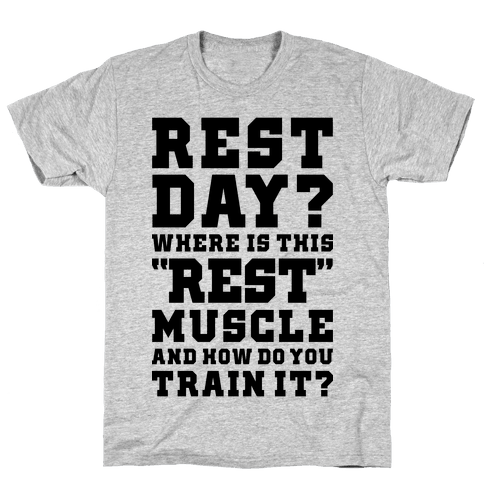 Where Is This Rest Muscle Mens T-Shirt