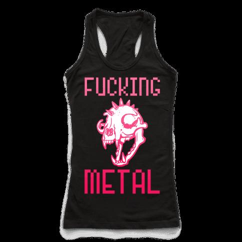 F***ing Metal Racerback Tank Top