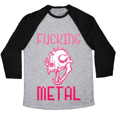 F***ing Metal Baseball Tee