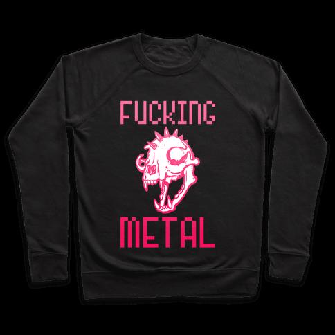 F***ing Metal Pullover