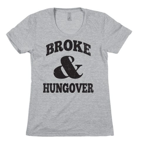 Broke And Hungover (Vintage Baseball) Womens T-Shirt