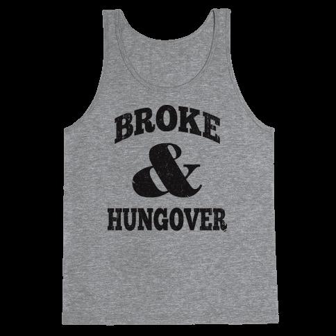 Broke And Hungover (Vintage Baseball) Tank Top