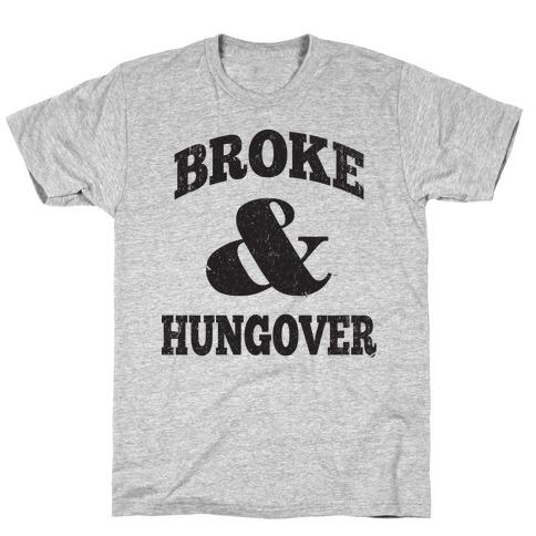 Broke And Hungover (Vintage Baseball) T-Shirt