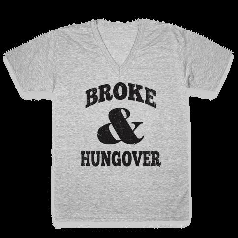 Broke And Hungover (Vintage Baseball) V-Neck Tee Shirt