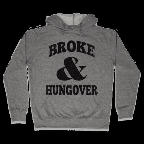 Broke And Hungover Vintage Baseball Hoodie