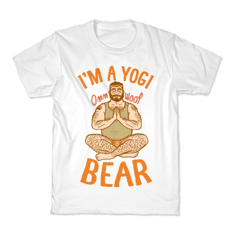 I'm A Yogi Bear Kids T-Shirt
