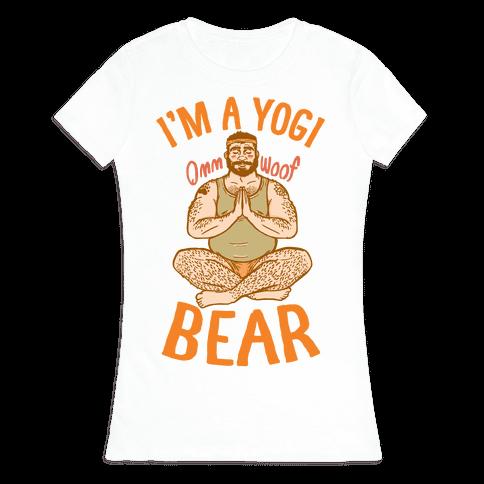 I'm A Yogi Bear Womens T-Shirt