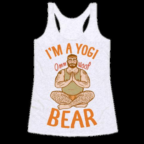 I'm A Yogi Bear Racerback Tank Top