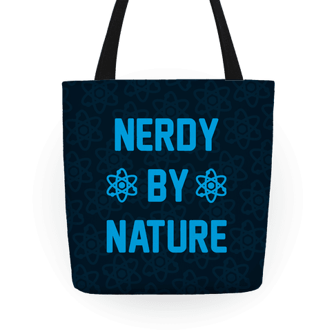 Nerdy By Nature Tote