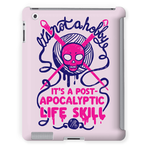 It's Not A Hobby It's A Post- Apocalyptic Life Skill