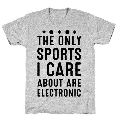 The Only Sports I Care about Are Electronic Mens T-Shirt