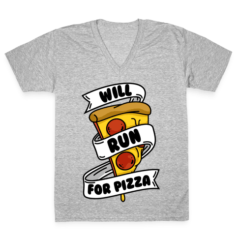 Will Run For Pizza V-Neck Tee Shirt