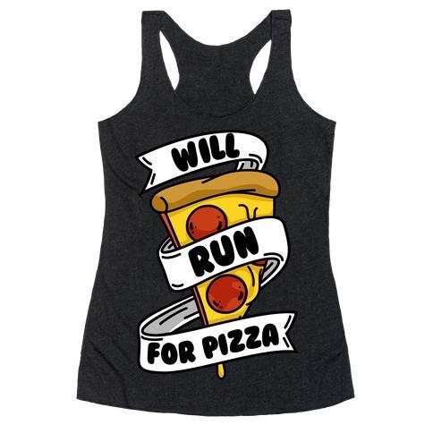 Will Run For Pizza Racerback Tank Top