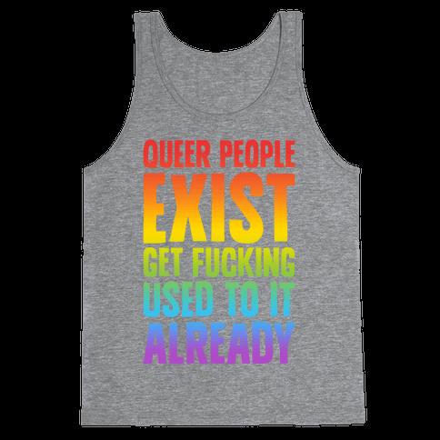 Queer People Exist Tank Top