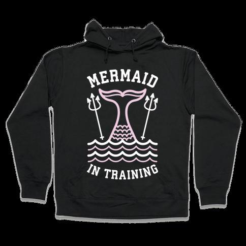 Mermaid In Training Hooded Sweatshirt