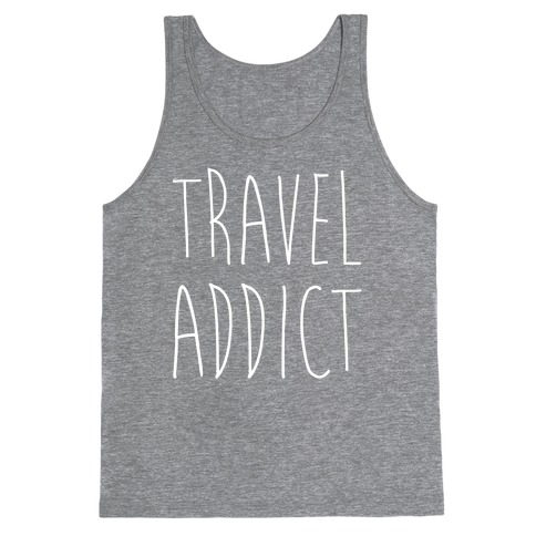 Travel Addict Tank Top