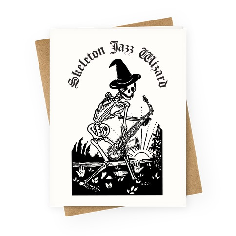 Skeleton Jazz Wizard Greeting Card