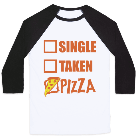 My Relationship Status Is Pizza