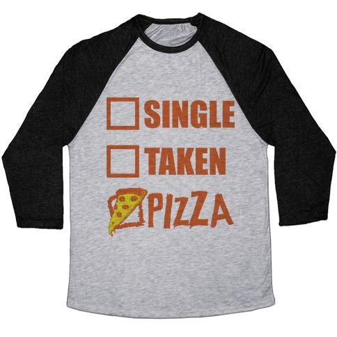 My Relationship Status Is Pizza Baseball Tee