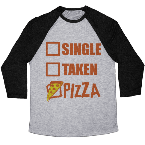 My Relationship Status Is Pizza Baseball Tee