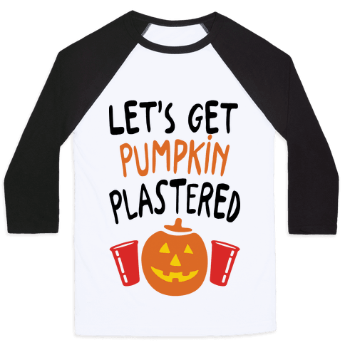Let's Get Pumpkin Plastered