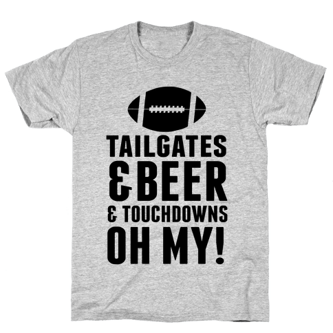 Tailgates & Beer & Touchdowns Mens T-Shirt