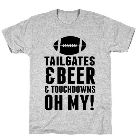 Tailgates & Beer & Touchdowns Mens/Unisex T-Shirt