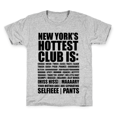 New York's Hottest Club Is (tank) Kids T-Shirt