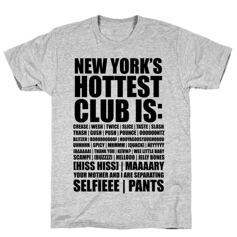 New York's Hottest Club Is (tank) Mens T-Shirt
