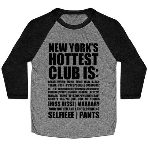 New York's Hottest Club Is (tank) Baseball Tee