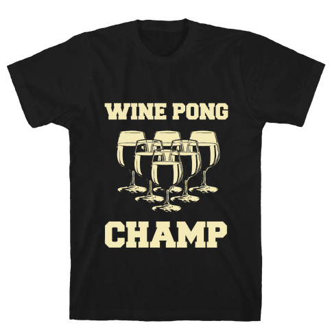 Wine Pong Champ Mens T-Shirt