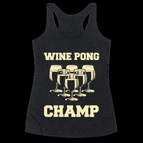 Wine Pong Champ Racerback Tank Top