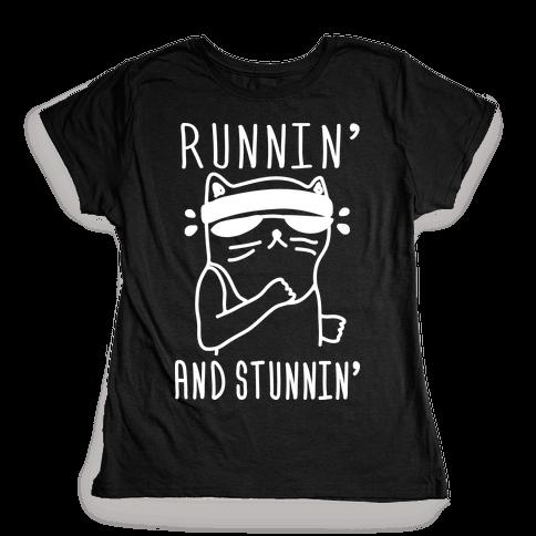 Runnin' And Stunnin' Cat Womens T-Shirt