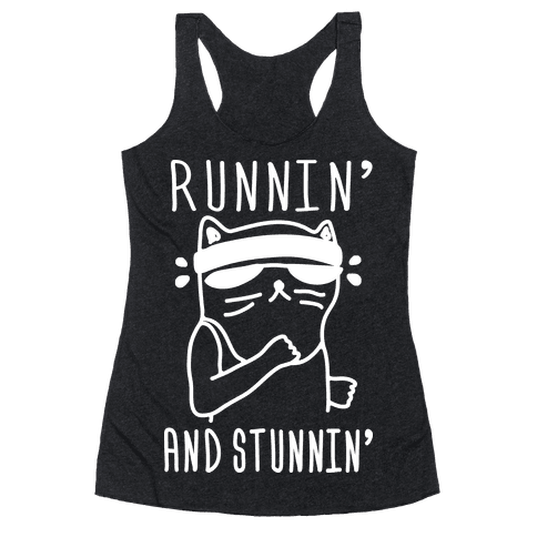 Runnin' And Stunnin' Cat Racerback Tank Top