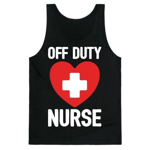 Off Duty Nurse Tank Top