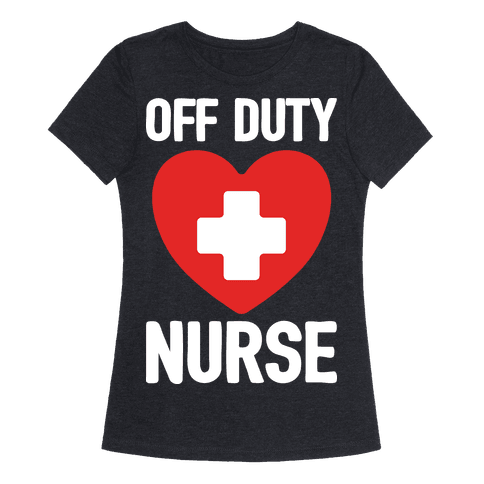 Off Duty Nurse