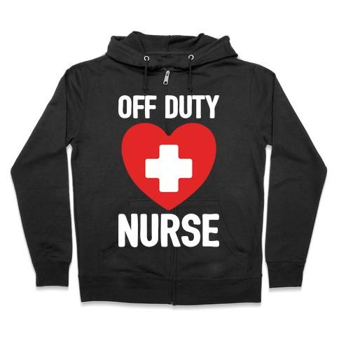 0916e16c0fa17 Off Duty Nurse Hoodie | LookHUMAN