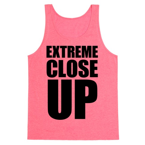 Extreme Close Up Tank Top