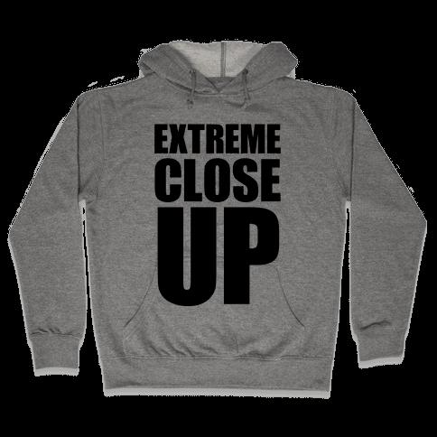 Extreme Close Up Hooded Sweatshirt