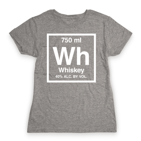 Whiskey Element (Periodic Alcohol) (White Ink) Womens T-Shirt