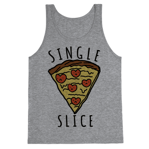 Single Slice Tank Top