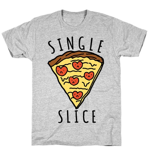 Single Slice T-Shirt