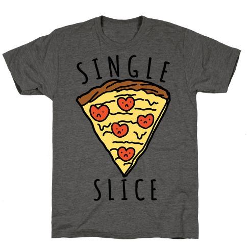 Single Slice T-Shirt